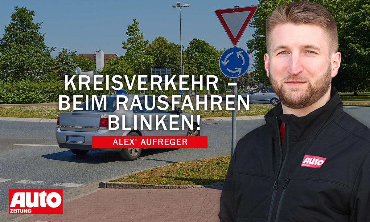 Alex' Aufreger: Blinken im Kreisverkehr | autozeitung.de