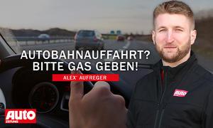 Alex' Aufreger: Autobahnauffahrt