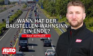 Alex' Aufreger: Baustellen