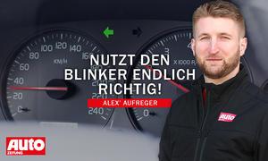 Alex' Aufreger: Blinker