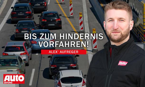 Alex' Aufreger: Reißverschlussverfahren