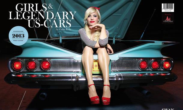 Erotik-Kalender Girls and legendary US-Cars 2013 Carlos Kella Oldtimer Youngtimer Klassiker