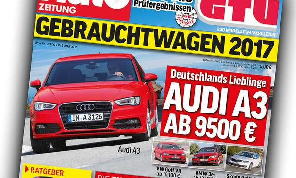 AUTO ZEITUNG Sonderheft: Gebrauchtwagen 2017